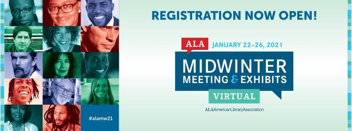 Registration Now Open! ALA Midwinter Meeting & Exhibits Virtual - January 22-26, 2021 - ALA|American Library Association - PLA is involved in three exciting activities during the virtual event and we encourage you to participate! http://www.ala.org/pla/education/conferences/alamidwinter