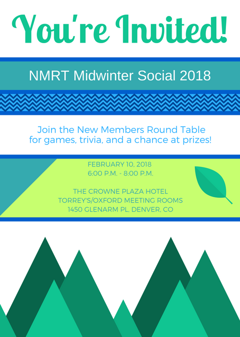 This is the flier for the NMRT Midwinter Social event at 2018 ALA Midwinter meeting, Denver, CO.