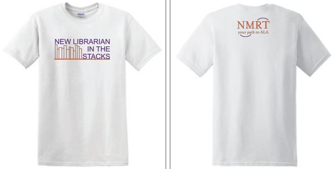 picture of the front of the tshirt reads New Librarian in the stacks with outline of several books. Photo of the back of the tshirt reads NMRT your path to ALA.