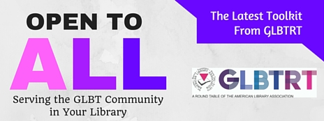 Open To All: Serving the GLBT Community in Your Library