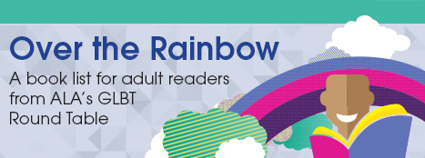 Over the Rainbow: A book list for adult readers from ALA