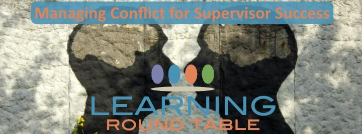 Managing Conflict for Supervisor Success - Image of mural on wall to silhouettes face to face with learning round table logo superimposed.