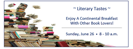 Literary Tastes at Annual Conference Sunday, June 26 8 to 10 a.m.