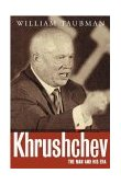 cover of krushchev: the man and his era
