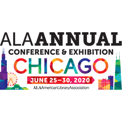 Join us at the 2020 ALA Annual Conference, June 25-30, 2020 in Chicago, IL!