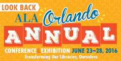 Look back at the 2016 ALA Annual Conference, held in Orlando in June.