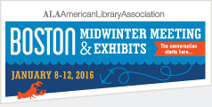 Registration for ALA Midwinter Meeting opens October 1 at noon. Join us in Boston on January 8 -12, 2016.