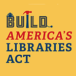 Build America's Libraries Act