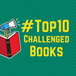 Top ten challenged books.