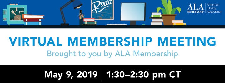 Register for the ALA Virtual Membership Meeting on May 9 at 1:30pm CT