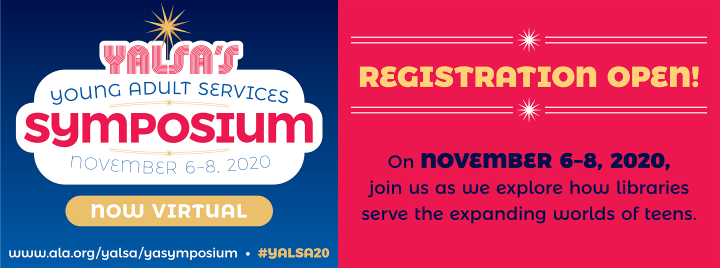 egistration Open for YALSA's Virtual 2020 YA Services