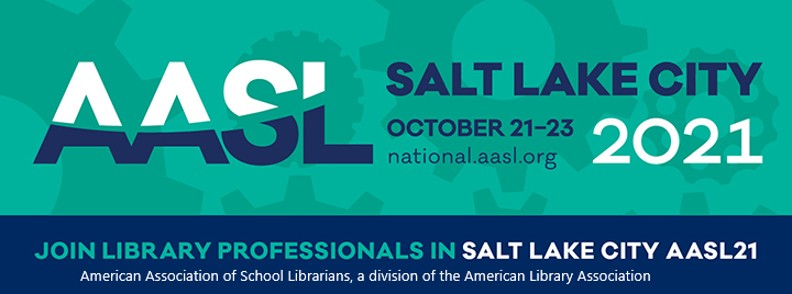 2021 AASL National Conference branding with learners