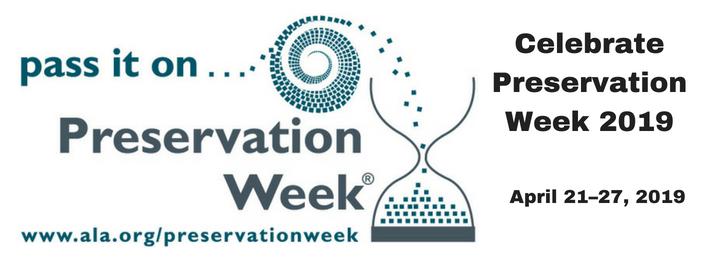 Celebrate Preservation Week 2019