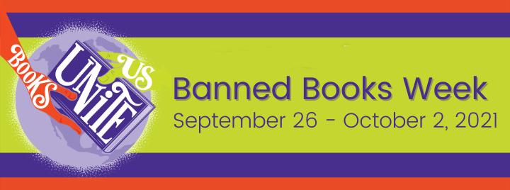 Banned Books Week, September 26- October 2, Books Unite Us