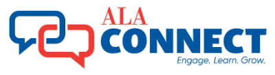 ALA Connect: Engage. Learn. Grow.