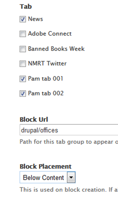 screenshot of tab list, block Url and Block Placement fields complete with checkboxes, path and dropdown selections