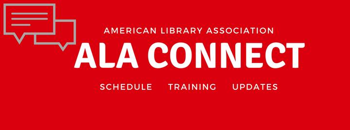 ALA Connect Schedule, Training, Updates