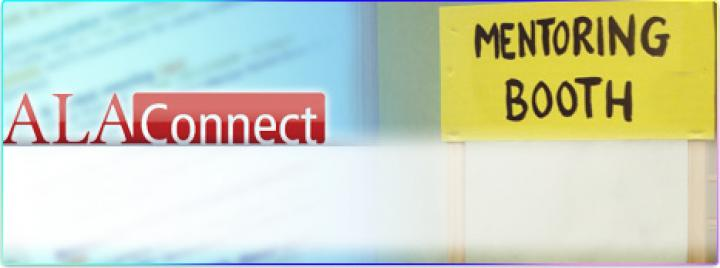ALA members can become mentors or mentees!