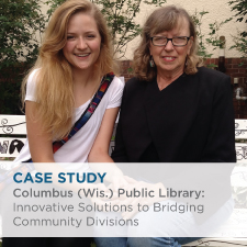 Case Study: Columbus (Wis.) Public Library: Innovative Solutions to Bridging Community Divisions