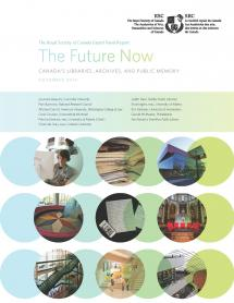 The Future Now: Canada's Libraries, Archives, and Public Memory