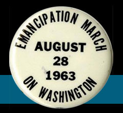 Changing America: March on Washington Button