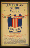 "poster publicizing ""american guide week"" nov. 10–16 [1941]."