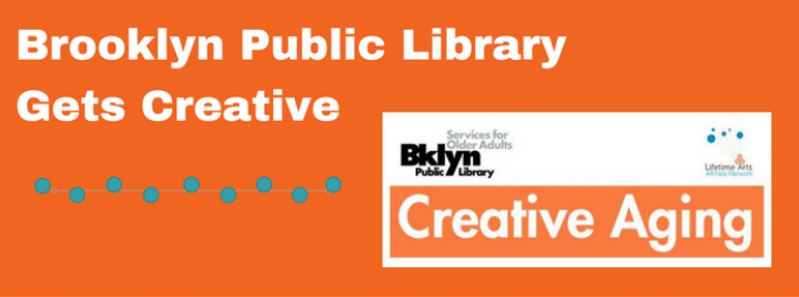 Creative Aging at Brooklyn Public Library