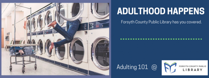 Adulting 101 at Forsyth County Public Library