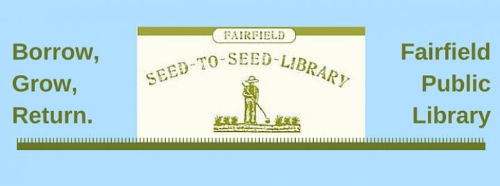 Fairfield Public Library's Seed-to-Seed Library