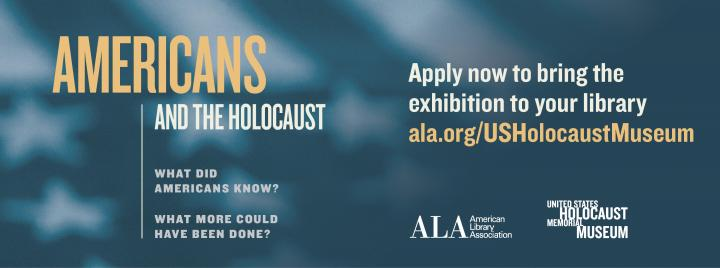 Americans and the Holocaust. Apply now to bring the exhibition to your library. ala.org/USHolocaustMuseum