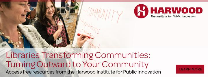 Libraries Transforming Communities: Turning Outward