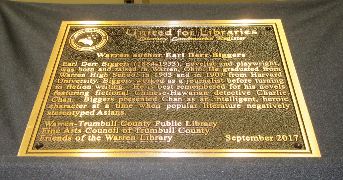 Dedication plaque for local Warren author Earl Derr Biggers, dated September 2017.