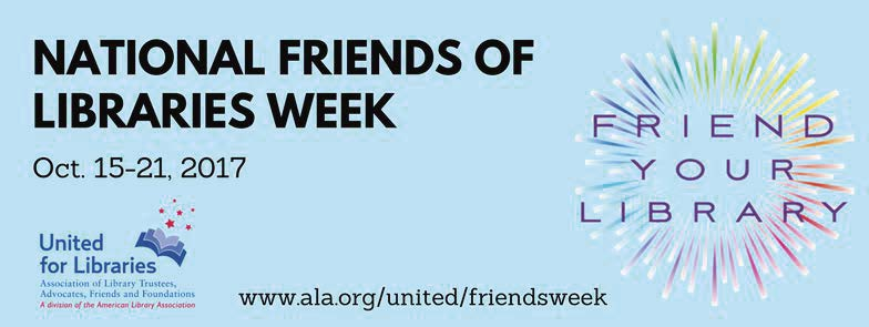National Friends of Libraries Week 2017