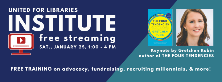 Free streaming of the United for Libraries Institute Sat., Jan. 25th at 1 p.m.