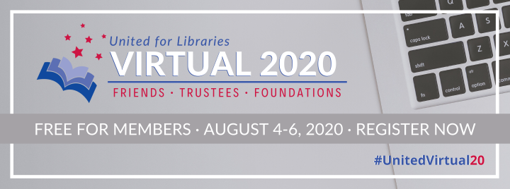 Registration for United for Libraries Virtual is open!