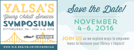 2016 YALSA Symposium, Nov 4-6, 2016