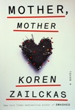 """Mother, mother: a novel"" by Koren Zailckas, published by Crown Publishers, an imprint of the Crown Publishing Group, a division of Random House, Inc."