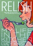 """Relish"" by Lucy Knisley, published by First Second, an imprint of Roaring Brook Press, a division of Holtzbrinck Publishing Holdings Limited Partnership"