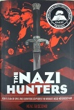 "• ""The Nazi Hunters: How a Team of Spies and Survivors Captured the World's Most Notorious Nazi"" written by Neal Bascomb, published by Arthur A. Levine Books, an imprint of Scholastic Inc."