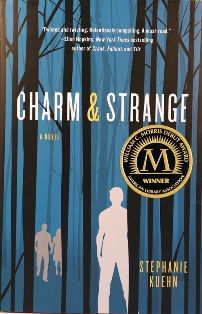Charm & Strange written by Stephanie Kuehn
