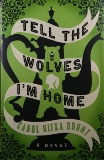 �Tell the Wolves I'm Home,� By Carol Rifka Brunt, Published by Dial Press