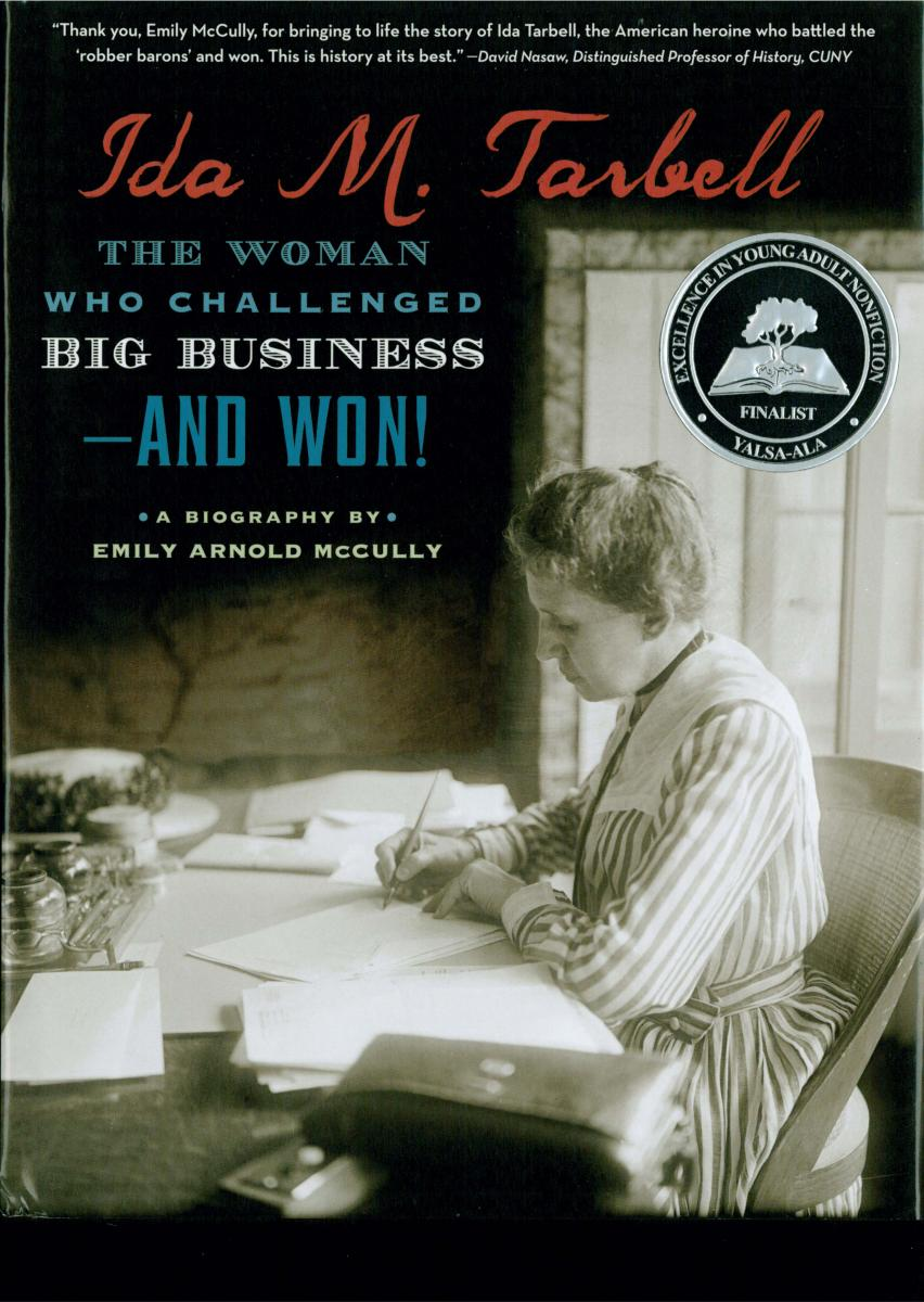 Ida M. Tarbell: The Woman Who Challenged Big Business—and Won! by Emily Arnold McCully