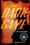 dark game: true spy stories
