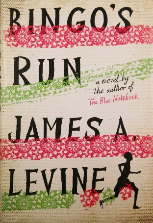 Bingo's Run, by James A. Levine