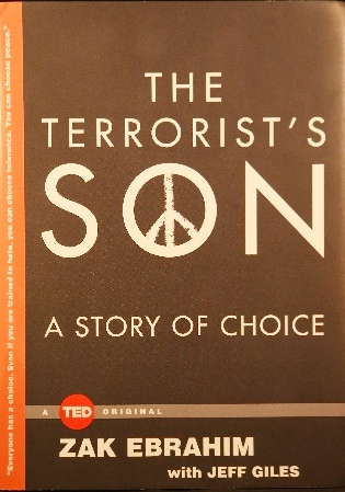 The Terrorist's Son: A Story of Choice, by Zak Ebrahim
