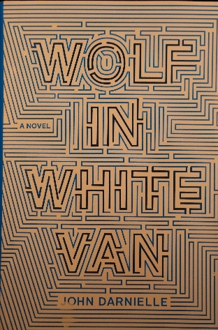Wolf in White Van, by John Darnielle