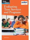 Evaluating Teen Services and Programs