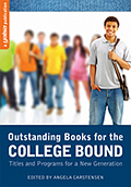 bookcover: outstanding books for the college bound: titles and programs for a