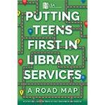 Putting Teens First in Library Services