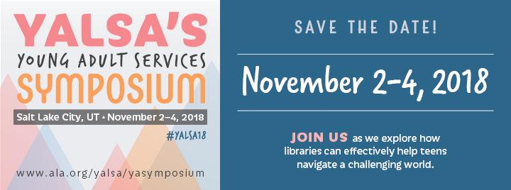 2018 YA Services Symposium; Nov. 2-4